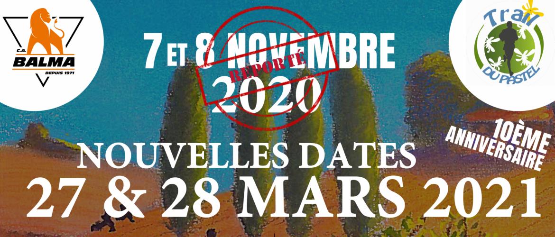 REPORT DU TRAIL DE LA 10EME EDITION EN 2021 !